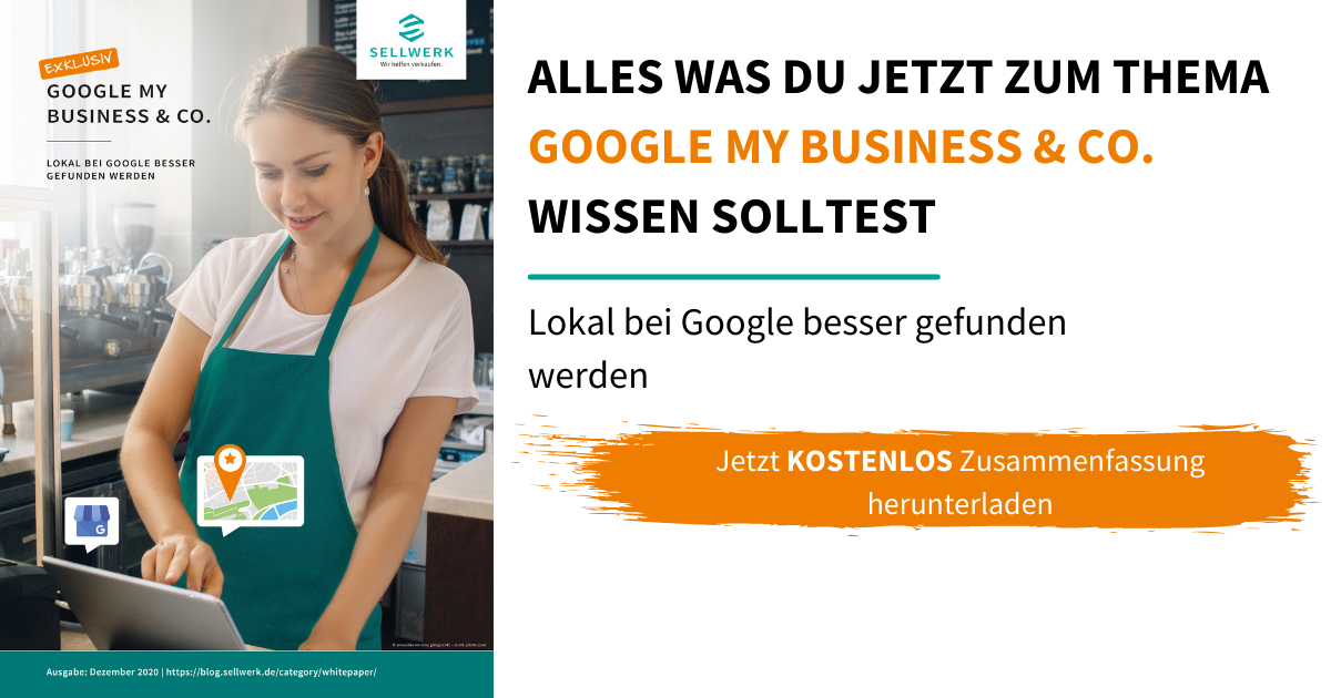 Whitepaper Google My Business & Co.: Lokal auffindbar