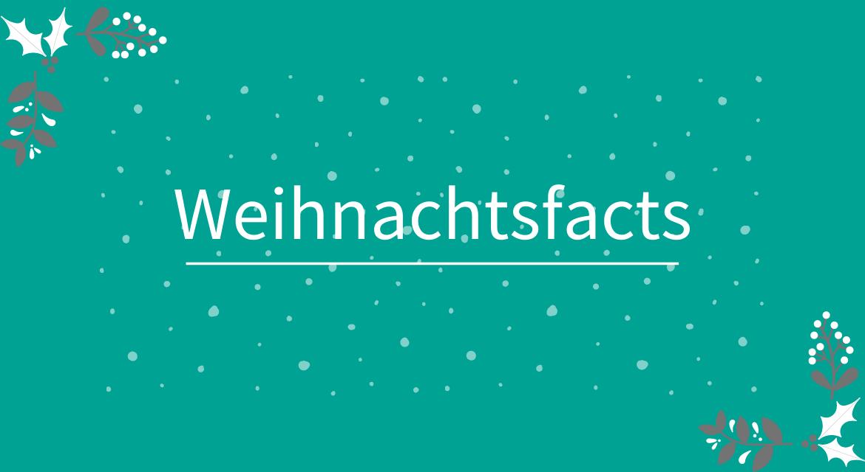 Weihnachten: hättest du diese Fakten gewusst?